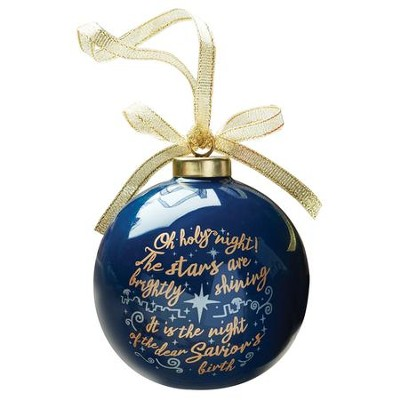 Oh Holy Night, Ball Ornament  -