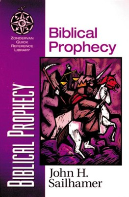 Biblical Prophecy - eBook  -     By: John H. Sailhamer