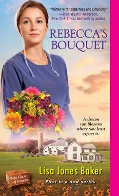 #1: Rebecca's Bouquet  -     By: Lisa Jones Baker