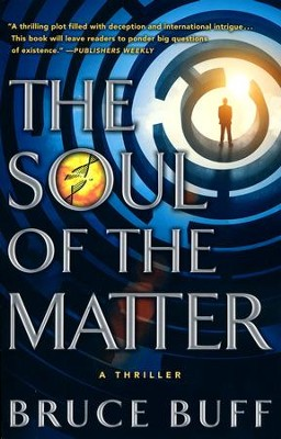 The Soul of the Matter #1  -     By: Bruce Buff