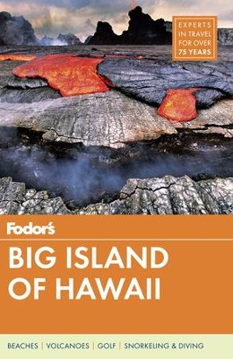 Fodor's Big Island of Hawaii  -     By: Fodor's