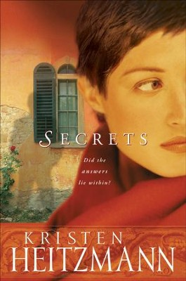 Secrets: A Novel - eBook  -     By: Kristen Heitzmann