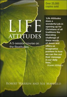 Life Attitudes: A 5-Session Course on the Beautitudes  -     By: Robert Warren