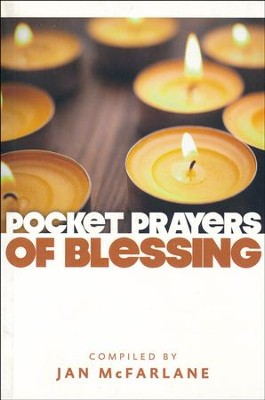 Pocket Prayers of Blessing  -     By: Jan McFarlane