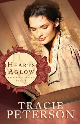 Hearts Aglow - eBook  -     By: Tracie Peterson