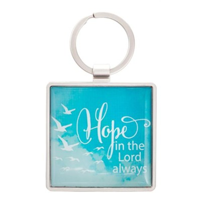 Hope in the Lord Always Keyring  -