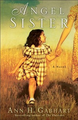 Angel Sister: A Novel - eBook  -     By: Ann H. Gabhart