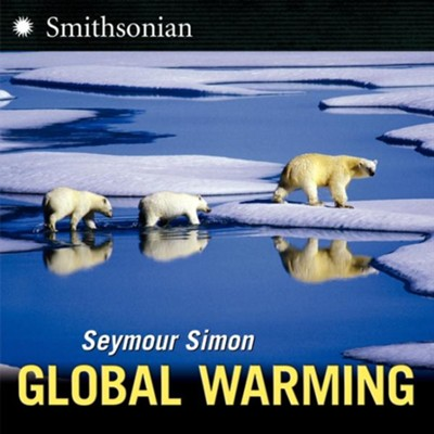 Global Warming  -     By: Seymour Simon