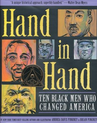 Hand in Hand: Ten Black Men Who Changed America   -     By: Andrea Davis Pinkney     Illustrated By: Brian Pinkney