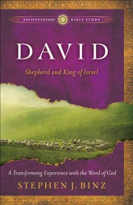 David: Shepherd and King of Israel - eBook  -     By: Stephen J. Binz