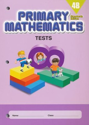 Primary Mathematics Tests 4B (Standards Edition)   -