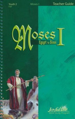Moses I Youth 2 (Grades 10-12) Teacher Guide   -