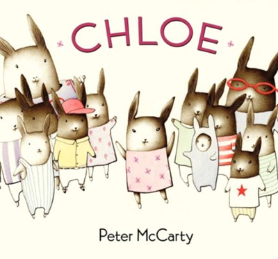 Chloe  -     By: Peter McCarty     Illustrated By: Peter McCarty