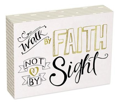 Walk By Faith Not By Sight Wall Plaque  -