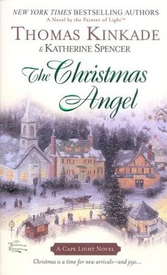 The Christmas Angel, Cape Light Series #6 MM   -     By: Thomas Kinkade, Katherine Spencer