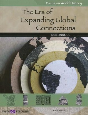 The Era of Expanding Global Connections                                 -