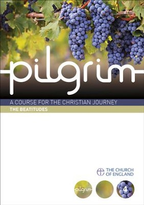 Pilgrim: The Beatitudes: Follow Stage Book 4   -     By: Steven Croft