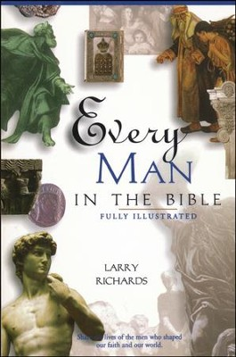 Every Man in the Bible   -     By: Larry Richards