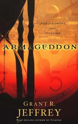 Armageddon: Appointment with Destiny   -     By: Grant R. Jeffrey