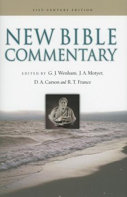 New Bible Commentary, 21st Century Edition   -     Edited By: Gordon J. Wenham, J.A. Motyer, D.A. Carson, R.T. France