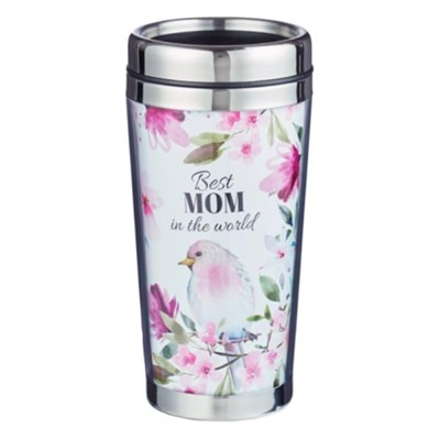 Best Mom in the World Travel Mug  -