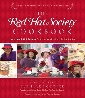 The Red Hat Society Cookbook - eBook  -     By: The Red Hat Society
