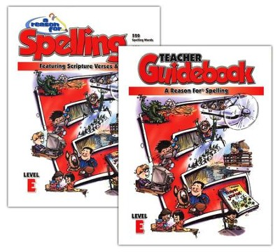A Reason for Spelling, Level E, Teacher Guidebook and Student Worktext  -