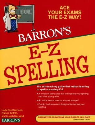 Barron's E-Z Spelling, 5th Edition   -     By: Linda Eve Diamond, Francis Griffith, Joseph Mersand