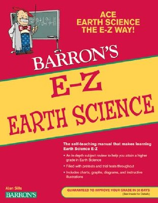 Barron's E-Z Earth Science, 2nd Edition   -     By: Alan Sills