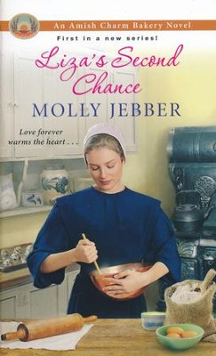 Liza's Second Chance #1  -     By: Molly Jebber