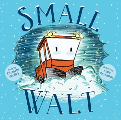 Small Walt  -     By: Elizabeth Verdick