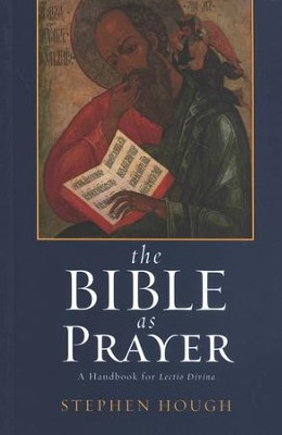 The Bible as Prayer  -     By: Stephen Hough
