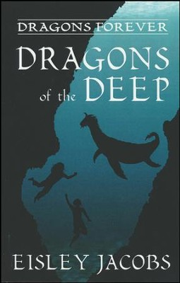 Dragons of the Deep #3   -     By: Eisley Jacobs