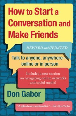 How To Start A Conversation And Make Friends: Revised And Updated - eBook  -     By: Don Gabor
