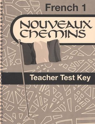 Abeka Nouveaux Chemins French Year 1 Teacher Test Key   -
