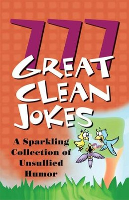 777 Great Clean Jokes - eBook  -     By: Jennifer Hahn