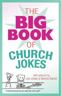 The Big Book of Church Jokes - eBook  -     By: Lisa Harris     Illustrated By: Len Jones