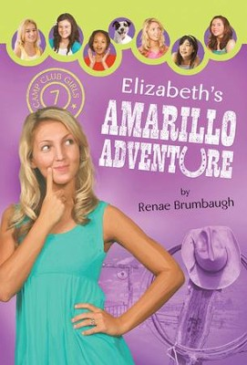 Elizabeth's Amarillo Adventure - eBook  -     By: Renae Brumbaugh