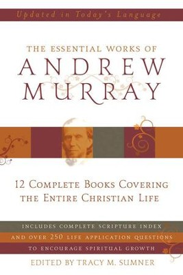 Essential Works of Andrew Murray - Updated - eBook  -     By: Andrew Murray