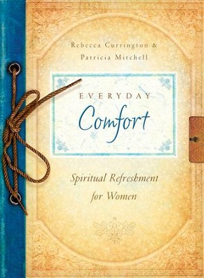 Everyday Comfort - eBook  -     By: Rebecca Currington
