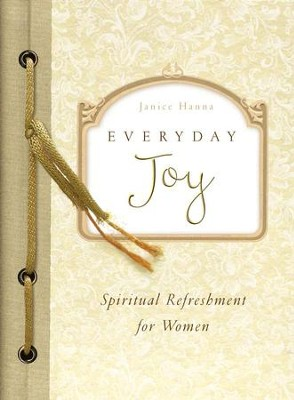 Everyday Joy - eBook  -     By: Janice Hanna