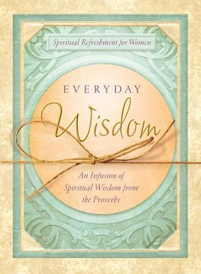 Everyday Wisdom - eBook  -     By: Rebecca Currington