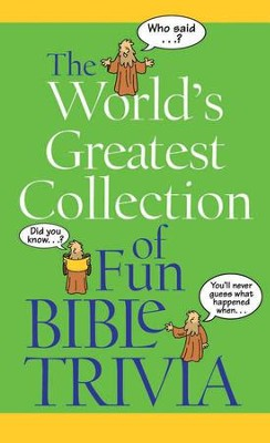 The World's Greatest Collection of Fun Bible Trivia - eBook  -