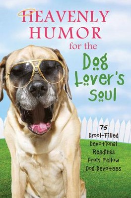 Heavenly Humor for the Dog Lover's Soul - eBook  -