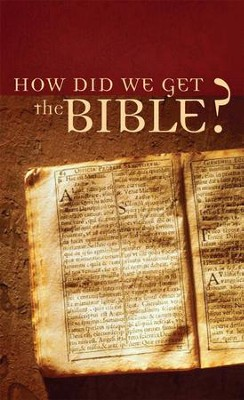 How Did We Get the Bible? - eBook  -     By: Tracy M. Sumner
