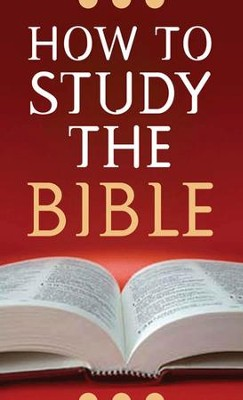 How to Study the Bible - eBook  -     By: Robert West