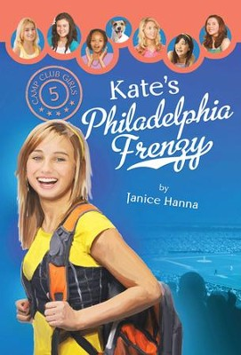 Kate's Philadelphia Frenzy - eBook  -     By: Janice Hanna