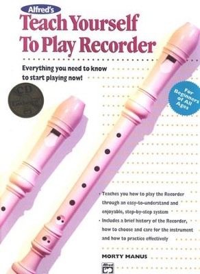 Teach Yourself to Play Recorder, Book & Compact Disc   -     By: Morton Manus