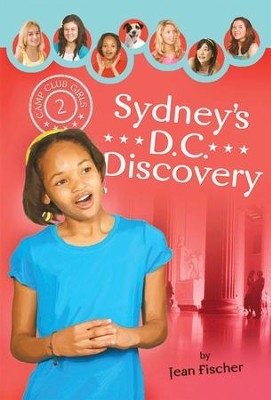 Sydney's DC Discovery - eBook  -     By: Jean Fischer