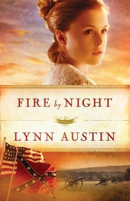 Fire by Night - eBook  -     By: Lynn Austin